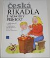Motlová Milada - Česká říkadla, hádanky, písničky