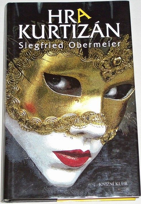 Obermeier Siegfried - Hra kurtizán
