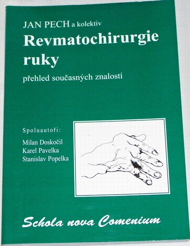 Pech Jan - Revmatochirurgie ruky