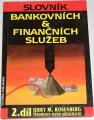 Rosenberg Jerry M. - Slovník bankovních & finančních služeb 2. díl
