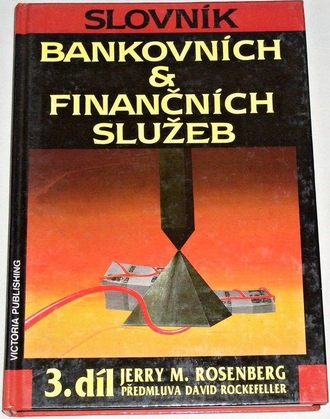 Rosenberg Jerry M. - Slovník bankovních & finančních služeb 3. díl