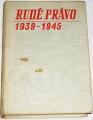 Rudé právo 1939 - 1945