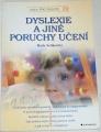 Selikowitz Mark - Dyslexie a jiné poruchy učení