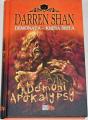 Shan Darren - Démoni Apokalypsy (Demonata - kniha šestá)
