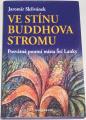 Skřívánek Jaromír - Ve stínu Buddhova stromu