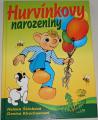 Štáchová H., Kerschnerová D. - Hurvínkovy narozeniny