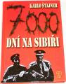 Štajner Karlo - 7000 dní na Sibiři