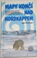Šťovíček Jan - Mapy končí nad Nordkapem