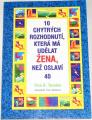 Tessina Tina B. - 10 chytrých rozhodnutí, která má udělat žena, než oslaví 40