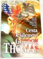 Thomas Gordon - Cesta k šílenství