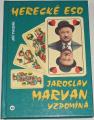 Tvrzník Jiří - Herecké eso: Jaroslav Marvan vzpomíná