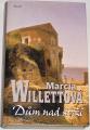 Willettová Marcia - Dům nad strží