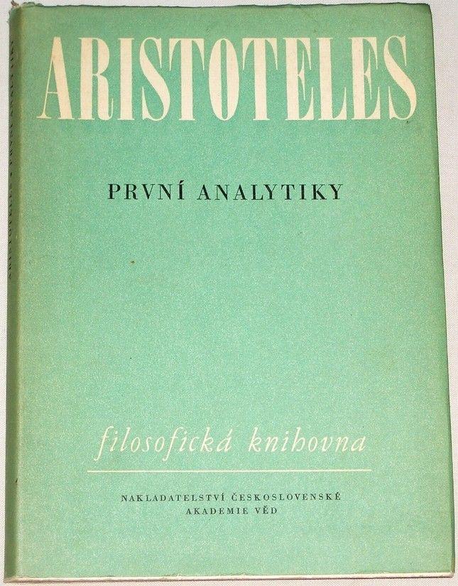 Aristoteles - První analytiky