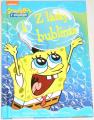 Banks Steven - Spongebob v kalhotách: Z lásky k bublinám
