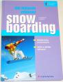 Binter Lukáš - Jak dokonale zvládnout snowboarding