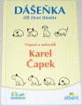Čapek Karel - Dášenka čili život štěněte