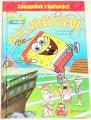 Chipponeri K. - Spongebob v kalhotách: Velké vítězství
