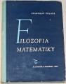 Felber Stanislav - Filozofia matematiky