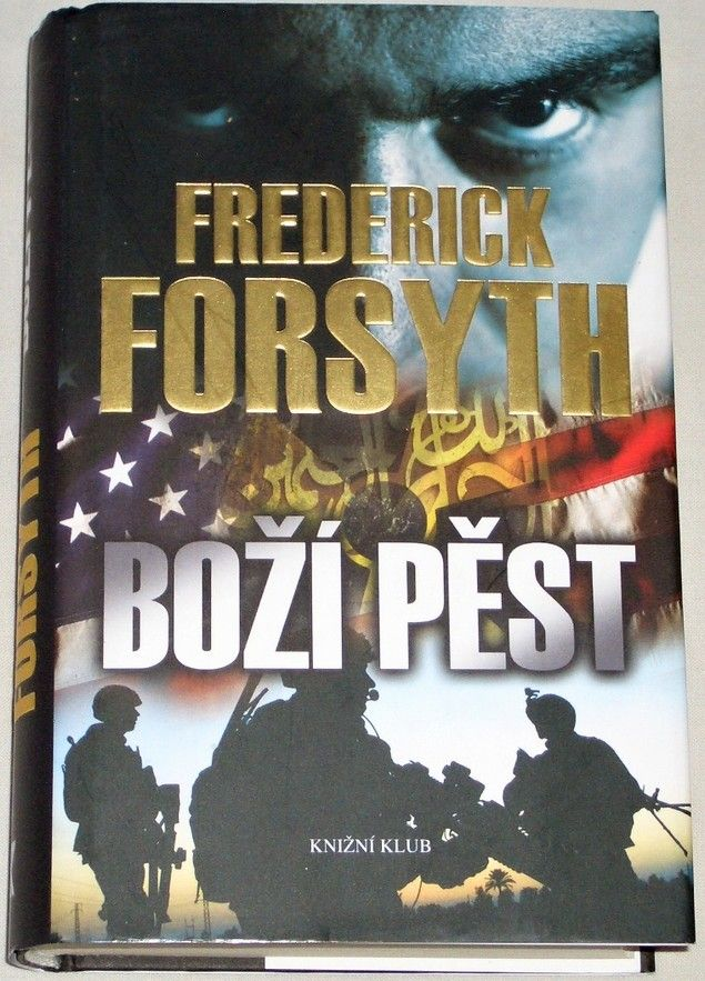 Forsyth Frederick - Boží pěst