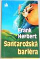 Herbert Frank - Santarožská bariéra