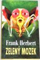 Herbert Frank - Zelený mozek