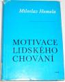Homola Miloslav - Motivace lidského chování