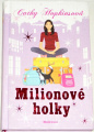 Hopkinsová Cathy - Milionové holky