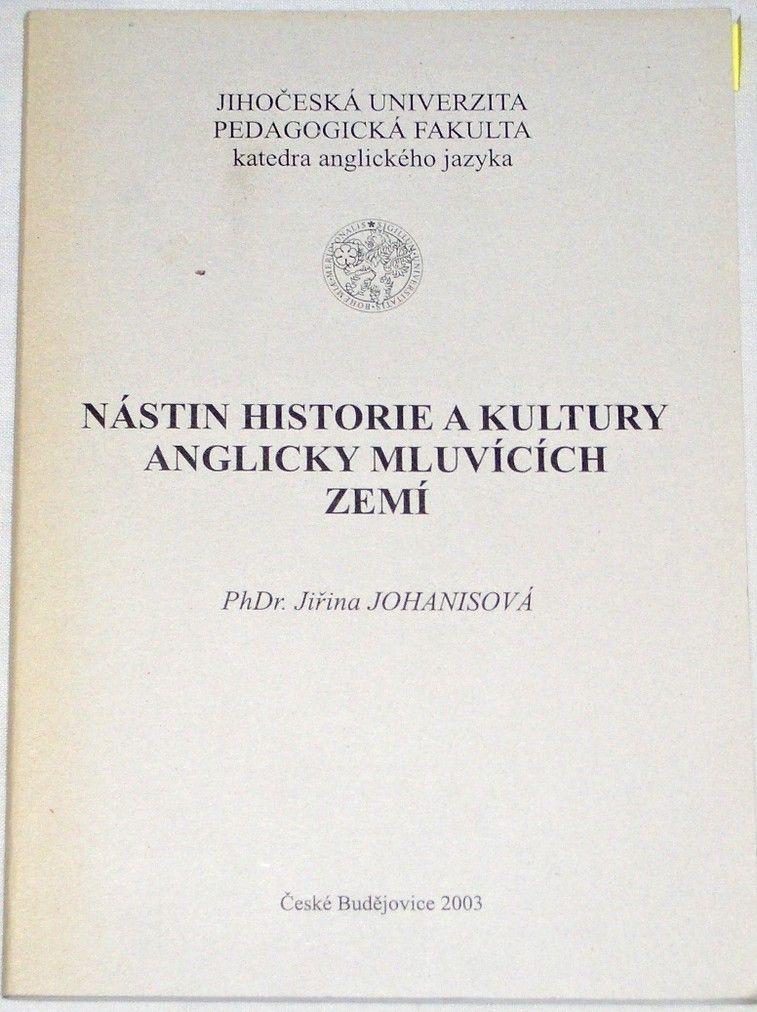 Johanisová Jiřina - Nástin historie a kultury anglicky mluvících zemí