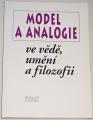 Model a analogie ve vědě, umění a filozofii