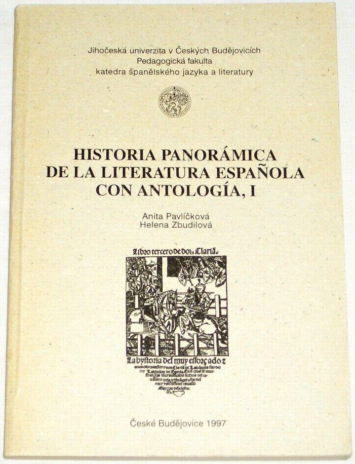 Pavlíčková, Zbudilová - Historia panorámica de la literatura Española con antología I