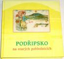 Prášil, Marek, Kárník - Podřipsko na starých pohlednicích