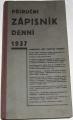 Příruční zápisník denní 1937
