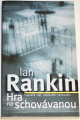 Rankin Ian - Hra na schovávanou