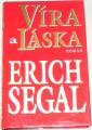 Segal Erich - Víra a líska