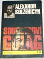 Solženicyn Alexandr - Souostroví Gulag 2. díl