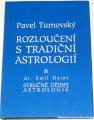 Turnovský Pavel - Rozloučení s tradiční astrologií