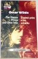 Wilde Oscar - The Happy Prince and Other Tales / Šťastný princ a jiné pohádky