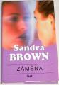 Brown Sandra - Záměna