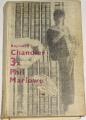 Chandler Raymond  - Třikrát Phil Marlowe