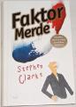 Clarke Stephen - Faktor Merde