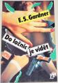 Gardner E.S. - Do ložnic je vidět
