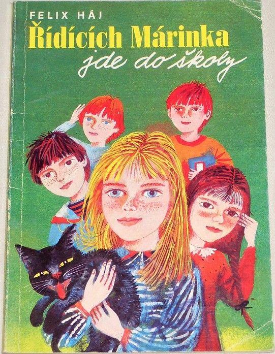 Háj Felix - Řídících Márinka jde do školy