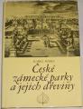 Heike Karel - České zámecké parky a jejich dřeviny