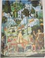 Hibbert Christopher - Vzestup a pád rodu Medici