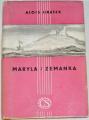 Jirásek Alois - Maryla, Zemanka