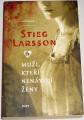 Larsson Stieg - Muži, kteří nenávidí ženy