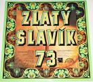 LP   Zlatý slavík 73