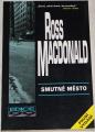 Macdonald Ross - Smutné město