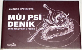 Peterová Zuzana - Můj psí deník