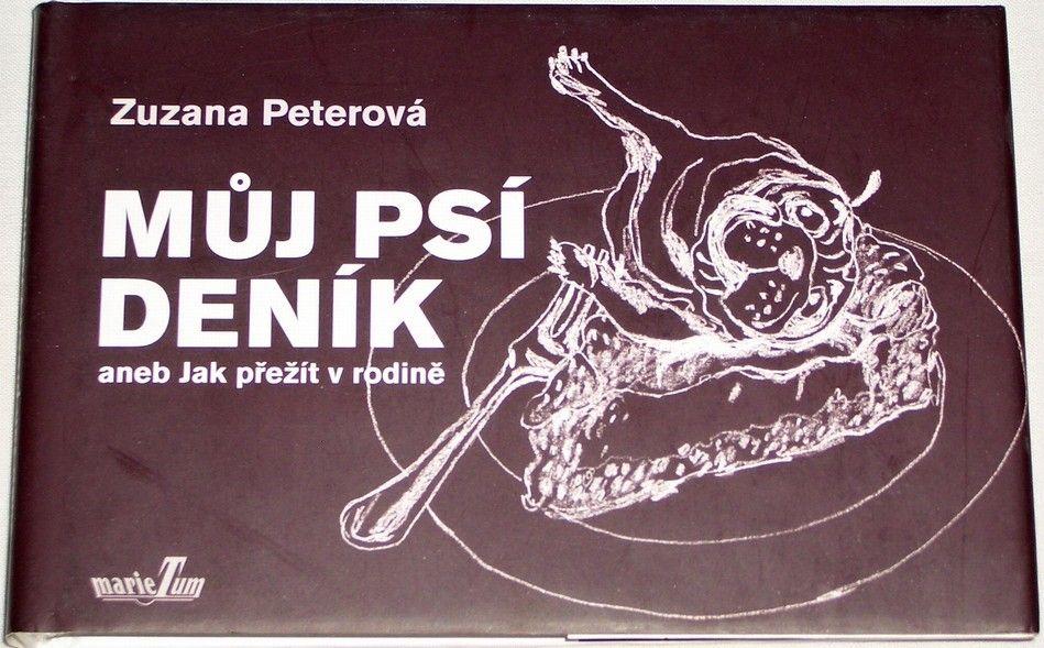 Peterová Zuzana - Můj psí deník aneb Jak přežít v rodině